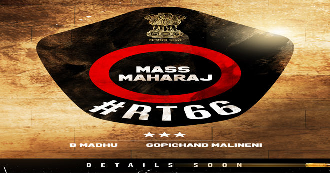 Raviteja 66th Film With Gopichand Malineni Under B Madhu Production