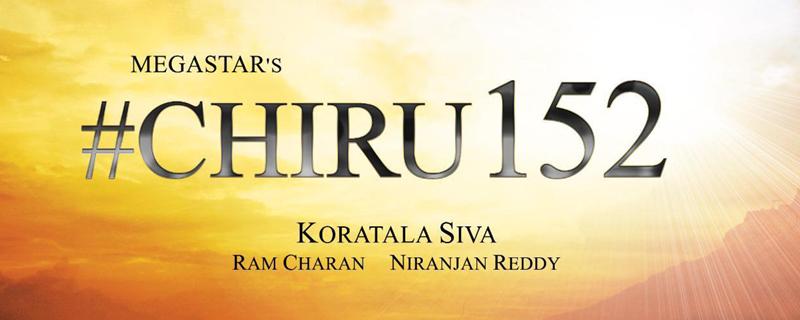 Chiru152 shoot begins today